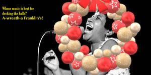 A-Wreath-A Franklin's Joke (Aretha Franklin)
