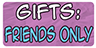 Gifts Friends Only Stamp by Spirit--Productions