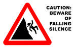 Caution: Silence Will Fall