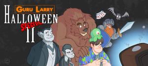 Guru Larry Halloween Special  II