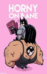 Horny on Bane