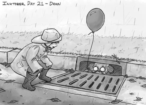 Inktober Day 21 - Drain