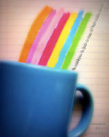 Cup full of Rainbows. by mccoconut