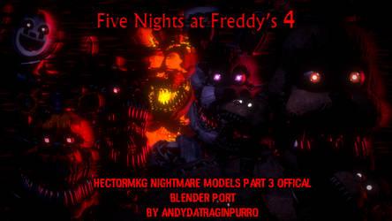 FNAF 4 HectorMKG Models V2 Official Blender port by AndyPurro