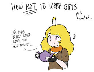 RWBY - How Not to Wrap Gifts - Pt 4 (LINK) by geek96boolean10