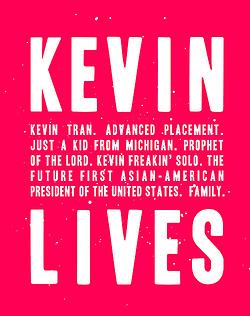 Kevin lives by regates