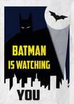 batman is watching you