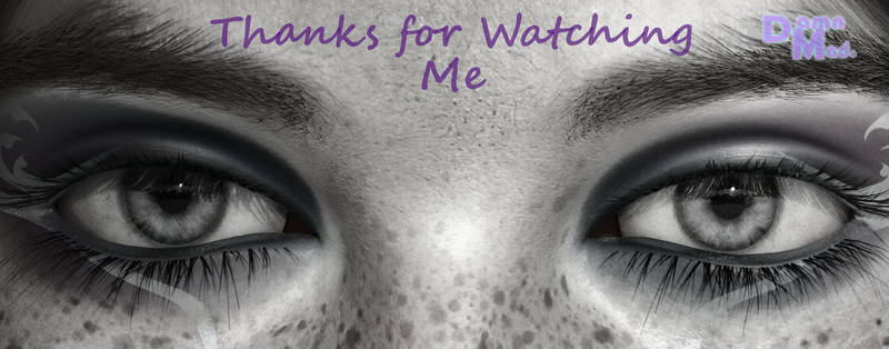 Thanks for Watching Me v2