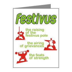 FESTIVUS FOR THE REST OF US... by PeridotPangolin