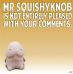 Mrsquishyknob by PeridotPangolin