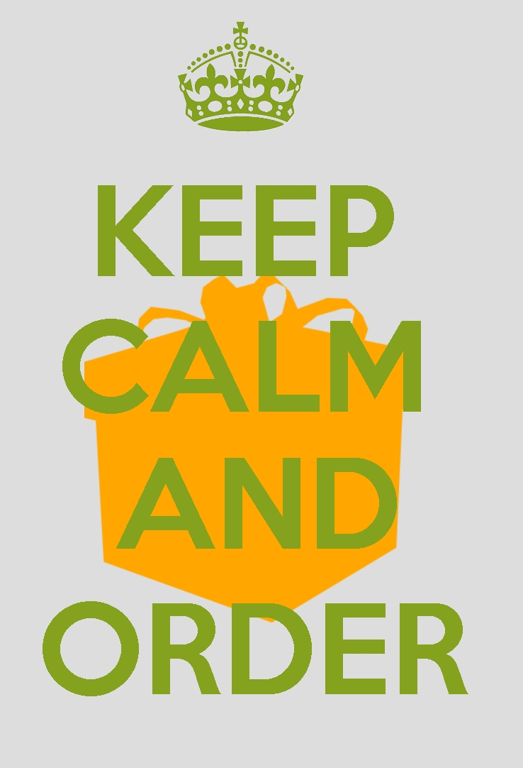 Resultado de imagem para keep calm and order