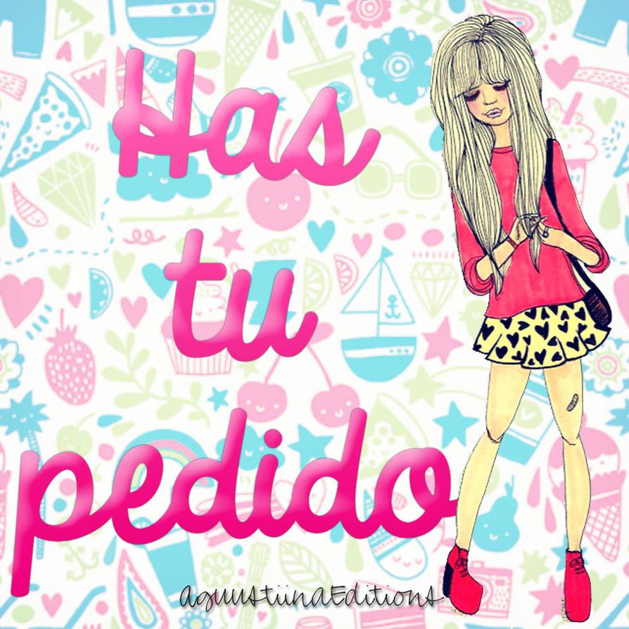 +Has Tu Pedido by AguustiinaEditions