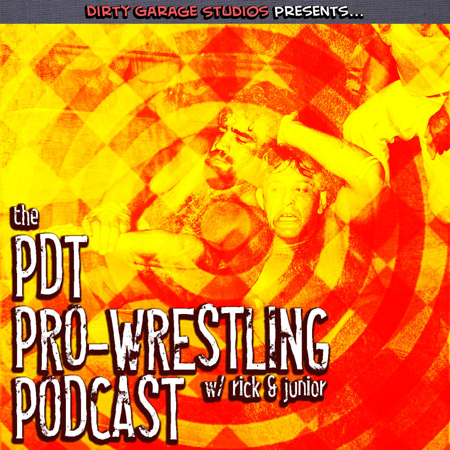 The PDT Pro-Wrestling Podcast Art by juniorbethyname