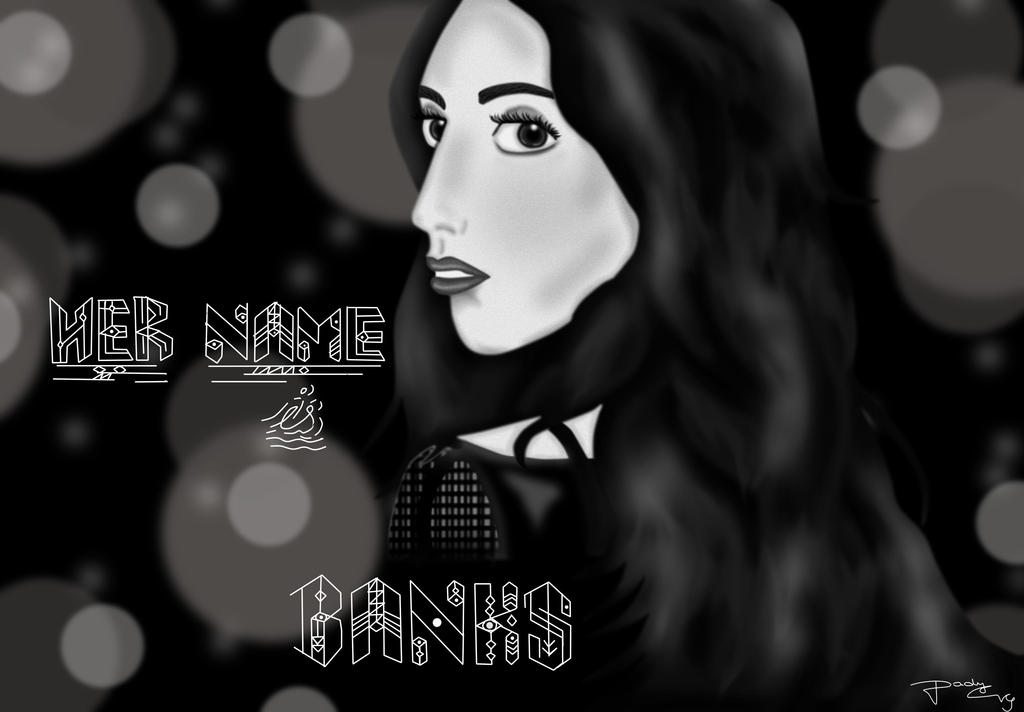 Her Name is BANKS ( Black and White Version) by CrazyCapricorn