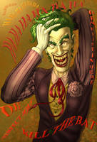 The Joker  Were fine in here by Fatboy73