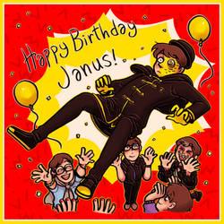 HAPPY BDAY JANUS