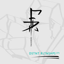 DSTNT RLTNSHPS EP (Cover by @shatterbyfear)