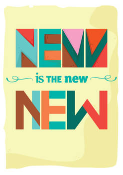 NEW is the new NEW