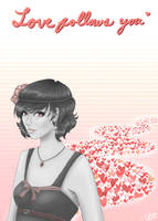 Love Follows You by CrimsonPearls