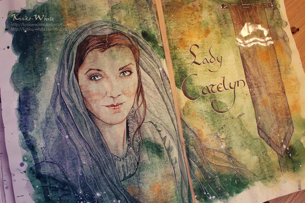 Lady Catelyn by Kinko-White