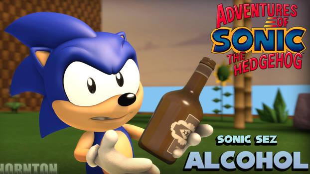 Sonic Sez - Alcohol [SFM]
