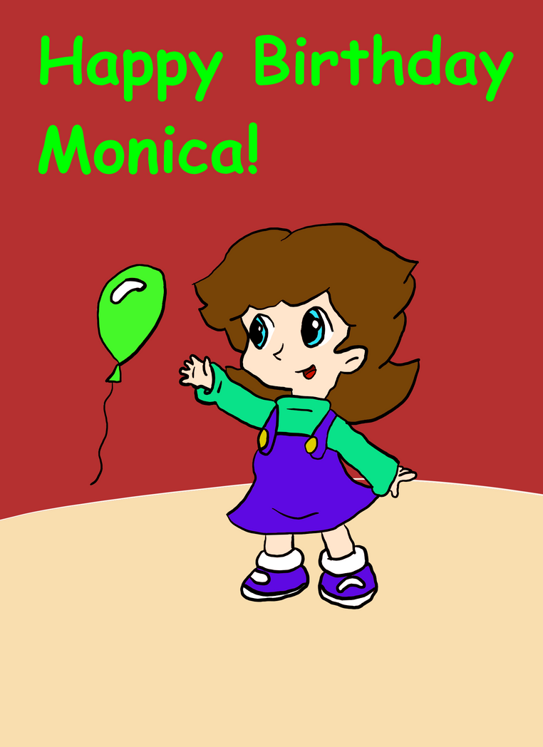 Gift: Happy Birthday Monica! by Danimon2