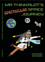 Mr Thinkalots Spectacular Space Journey book by funprintzz
