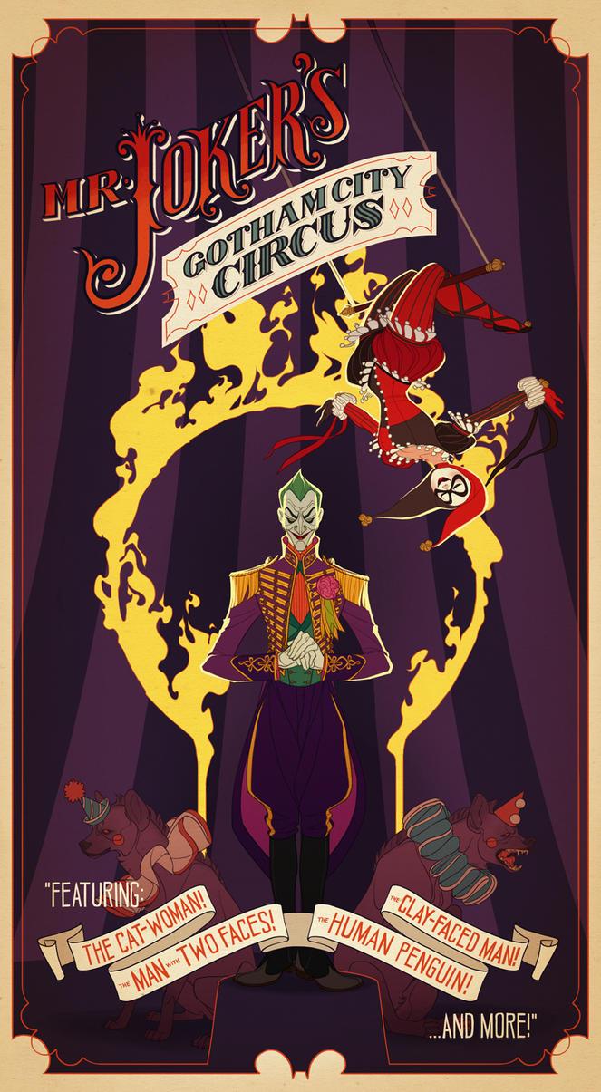Mr. Joker's Gotham City Circus by shoomlah