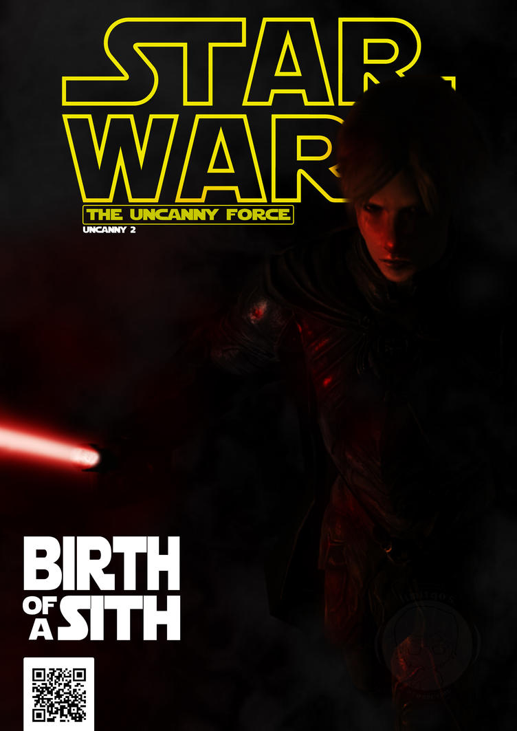 Star Wars The Uncanny Force P2 'Birth Of A Sith' by MiTmIt92