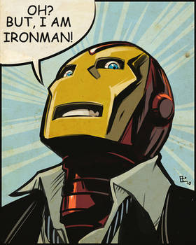 Oh   but I Am Ironman