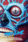 --They Live--