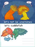 let's not be anemones... by erikamoen