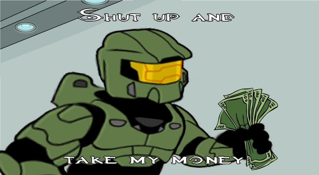 master_chief_shut_up_and_take_my_money_b