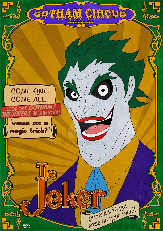 Gotham Circus: The Joker by GTR26