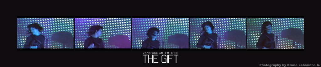 The Gift - AM FM Tour 11 by SpectrumPT