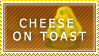 Cheese On Toast stamp by crazykitkatlove