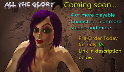 Game: All The Glory (Coming soon) Pre-Order Today