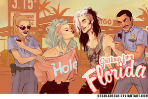 Greetings from Florida by UrsulaDecay