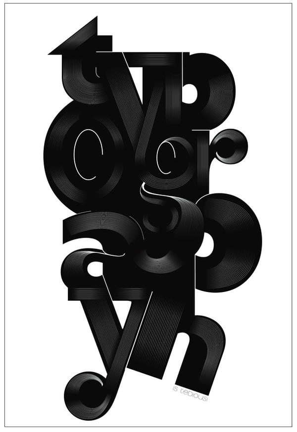 Typography is Tedious by longdesinzzz on DeviantArt