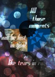 ...like tears in rain