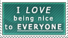 I love being nice to everyone Stamp by BackslashNet