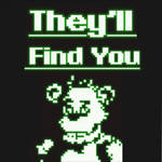 THEY'LL FIND YOU  |  FNAF 3 Song Collaboration
