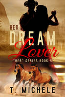 **SOLD!** Her Dream Lover - Book 5 by DLR-Designs