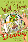 Food Blogger Cozy Mystery Trilogy (Book 1)