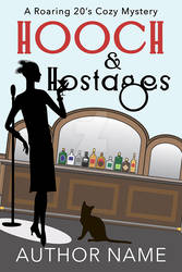 Hooch and Hostages Book Cover