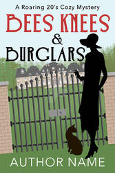 Bees Knees and Burglars Book Cover