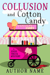 Collusion and Cotton Candy Book Cover