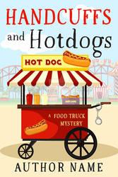 Handcuffs and Hotdogs Book Cover