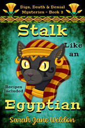 **SOLD!** Stalk Like an Egyptian