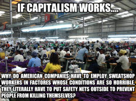Capitalism just werks.  Or does it? by Phracker